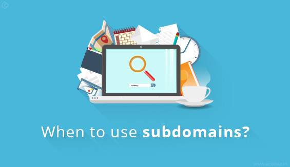 when-to-use-subdomains-domains-and-subfolders-565x326